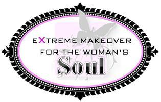 Extreme Makeover for the Woman's Soul Fibromyalgia...