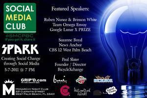 Social Media Club Palm Beach County presents Spark:...