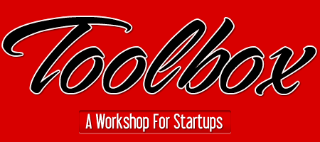 Toolbox: A Workshop for Startups
