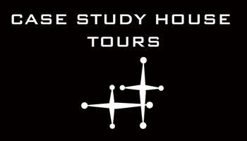 CASE STUDY HOUSE TOUR August 28th