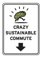 Crazy Sustainable Commute