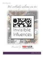 TEDxUCR Salon 2013: Invisible Influences