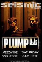 SEISMIC Presents The Plump DJs