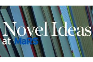 Novel Ideas 2010 @ MaRS