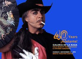 Galería de la Raza's 40th Anniversary Gala Celebration