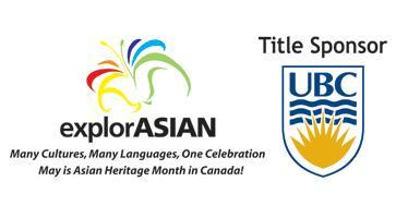 explorASIAN and UBC Community Partners for Learning...