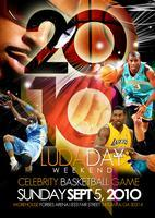 DTP Presents - LudaDay Weekend Celebrity Basketball...