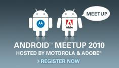 DROID Does Flash - 2010 Meetup hosted by Adobe &...
