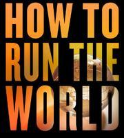 How To Run The World & Hybrid Reality