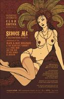 Seduce Me - A Second Base Party by Club Exotica