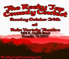 The Rocky Top Comedy Contest: Preliminary Round 4
