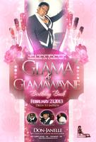 GLAMA & GLAMA WAYNE BIRTHDAY BASH