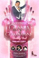 GLAMA & GLAMA WAYNE BIRTHDAY BASH