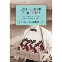 Becky Garrison:  Jesus Died for This?  Conversation...