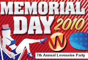 Lovenoise 7th Annual Memorial Day Sunday Party - May...