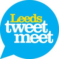 Leeds Tweet Meet - Tuesday 18 June 2013
