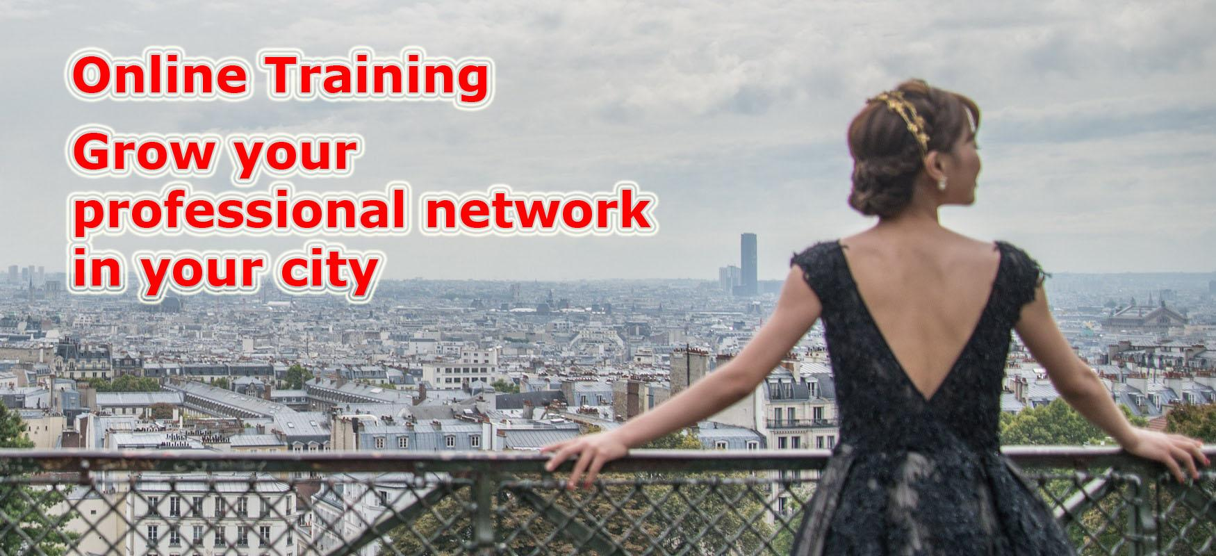 Online Training: Grow your professional network in your city