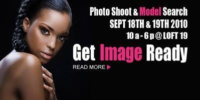 Get Image Ready Model Search Sept 18th!