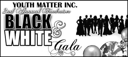 Black and White Fundraiser Gala 2010 to support Youth...
