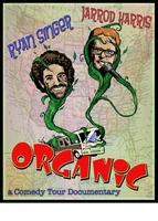 Organic Comedy Tour with Jarrod Harris and Friends!