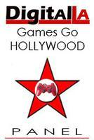 Digital LA - Games Go Hollywood panel