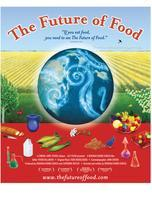 The Future of Food with Special Guest Deborah Koons Gar...