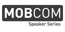 MOBCOM Speaker Series: Always Connected: The Risk &...
