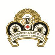 6th Annual Canadian Motorcycle Hall of Fame Induction...