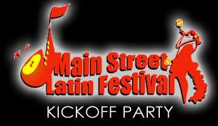 2010 Main Street Latin Festival Kickoff Party