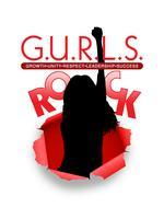 G.U.R.L.S. Rock Leadership Network NOW Open for New...