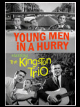 Phoenix in a Hurry: The Kingston Trio in the Valley