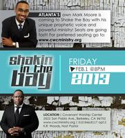 Shakin the Bay with Elder Mark Moore Jr.