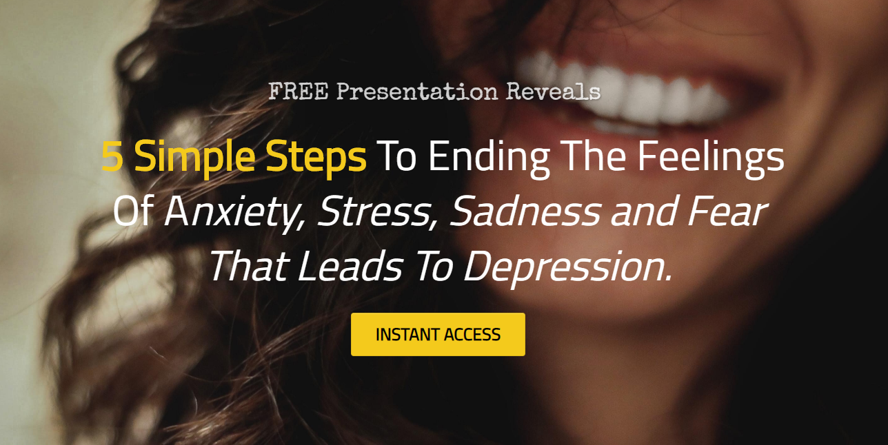 FREE 5 Steps to freedom from Anxiety, Stress and Sadness that Leads to