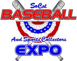 SoCal Baseball and Sports Collectors Expo -  Anaheim...