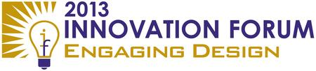 2013 Innovation Forum: Introduction to Design...