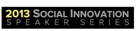 Dallas Social Venture Partners' 2013 Social Innovation Speaker...