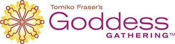 Tomiko Fraser's Goddess Gathering 6-Year Anniversary...