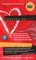 TWISTED TASTING & TWISTED HEart EXHIBIT 2013 AFTERNOON...