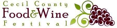 3rd Annual Cecil Co Food & Wine Festival