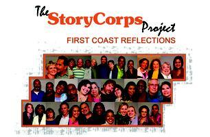 The StoryCorps Project: First Coast Reflections