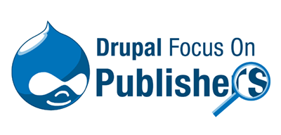 Drupal Focus On Publishers