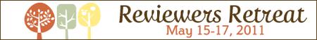 Reviewer's Retreat 2011