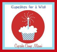 Cupcakes for a Wish * Cupcake Camp Miami