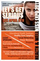 Let's Get Serious Health & Wellness Expo
