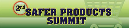 Infocast's 2nd Safer Products Summit