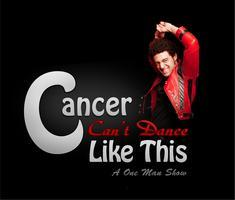 Cancer Can't Dance Like This