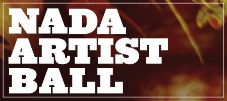 First Annual NADA Artist Ball