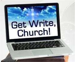 Get Write, Church! Book Writing and Publishing Seminar