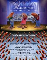 Spirit of the Salmon Celebration and RALLY After Party...