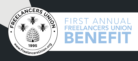 First Annual Freelancers Union Benefit
